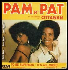 "PAM N' PAT (OTTAWAN) - SPAIN 7"" RCA 1982 - TO BE A SUPERMAN / IT'S ALL MUSIC"
