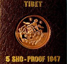 1947 5 SHO TIBET COPPER PROOF RARE AUTHORISED BY THE DALAI LAMA 1000 MADE CoA