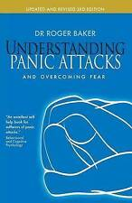 Understanding Panic Attacks and Overcoming Fear. Roger Baker-ExLibrary