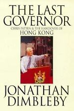 The Last Governor: Chris Patten & the Handover of Hong Kong