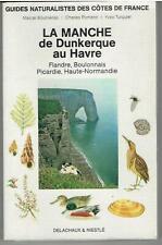 Guide naturalistes LA MANCHE de Dunkerque au Havre / DELACHAUX ET NIESTLE