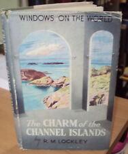 1950-der Charme der Kanalinseln von R M lockley 1st ED HB DJ illustriert