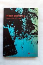 HANS HARTUNG - Opere  scelte 1947 - 1988 - Galleria Repetto Ed. - 2012
