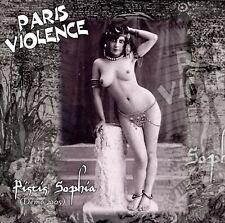 PARIS VIOLENCE Pistis Sophia démo 2005 réédition CD 2019 Oi! new wave punk skin