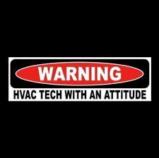 "Funny ""HVAC TECH WITH AN ATTITUDE"" air conditioner refrigerator repair STICKER"