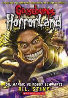 Dr Maniac Vs Robby Schwartz (Goosebumps Horrorland) by R L Stine,  Used Book (Pa