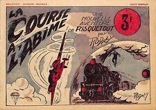 """RISQUETOUT PAR RODALY """" la course à l' abime """"  REVUE JEUNESSE 1942"""