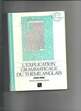 L'explication grammaticale du thème anglais Ulrika Dubos Nathan Université E13