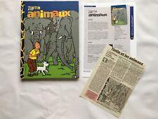 TINTIN & LES ANIMAUX + COMMUNIQUE DE PRESSE + ARTICLE / HERGE BD EO MOULINSART