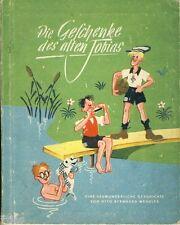 Wendler Die Geschenke des alten Tobias Kinderbuch 1948 illustriert Will Halle