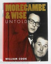 MORECAMBE & WISE UNTOLD by William Cook - HARDBACK - 1st Edition - MINT