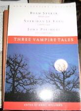 Three Vampire Tales: Dracula, Carmilla, and the Vampyre