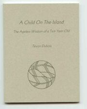 A Child on the  Island: The Ageless Wisdom of a Ten-Year-Old Dubois, Tevon Pape
