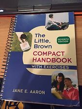 The Little, Brown Compact Handbook with Exercises by Jane E. Aaron (2009,...