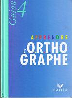 ORTH 4ème GUION * ORTHOGRAPHE  * Collège * Manuel Scolaire Primaire français
