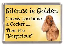 "Cocker Spaniel (Gold) Dog Fridge Magnet ""Silence is Golden........"" by Starprint"