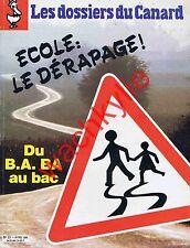 Les dossiers du canard n°15 du 04/1985 Ecole Education nationale