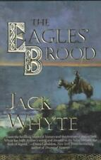 The Eagles' Brood (The Camulod Chronicles, Book 3) Whyte, Jack Mass Market Pape