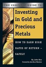 The Complete Guide to Investing in Gold and Precious Metals: How to Ea-ExLibrary