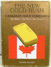 The New Gold Rush: Canadian Gold Companies  c1985