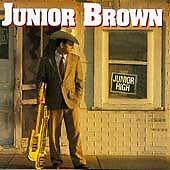 "NEW SEALED CD ""Junior Brown"" Junior High  (G)"