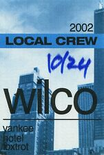 Wilco 2002 Yankee Hotel Concert Tour Backstage Pass! Authentic stage Original