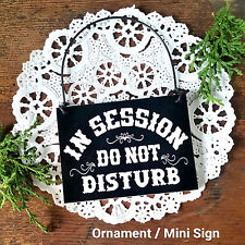 MINI Sign (fits door knob) IN SESSION Do Not Disturb Plaque BLACK USA DecoWords