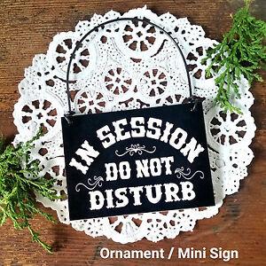 MINI Sign (fits door knob) IN SESSION Do Not Disturb Plaque BLACK USA DecoWords
