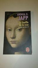 Andrea Japp - La Dame sans terre, Tome 2 : Le Souffle de la rose
