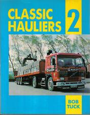 Classic Hauliers 2 by Bob Tuck Pub. Fitzjames Press 1991