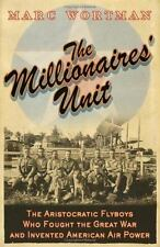 The Millionaire's Unit: The Aristocratic Flyboys who Fought the Great War and