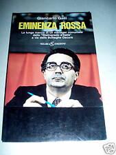Giancarlo Galli EMINENZA ROSSA: Armando Cossutta
