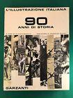 L'ILLUSTRAZIONE ITALIANA: 90 ANNI DI STORIA - Flavio Simonetti - Garzanti - 1963