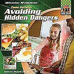 Food Safety: Avoiding Hidden Dangers (Mission: Nutrition)