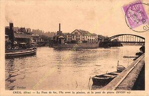 SEPIA 60100 CREIL Pont de fer île avec piscine & pont de pierre Edit VERDIER