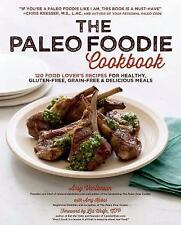 Paleo Foodie Cookbook120 Food Lover's Recipes - Brand New - FREE SHIPPING