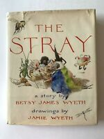 SIGNED Jamie Wyeth THE STRAY by Betsy Wyeth Hardcover NC Andrew BEAUTY