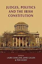 Judges, Politics and the Irish Constitution by Manchester University Press...
