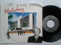 "The Other Ones / Holiday 7"" Vinyl Single 1987 mit Schutzhülle"