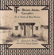 The Brown Adobe Sampler: For a Taste of New Mexico/Cookbook