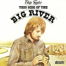 NEW SEALED CHIP TAYLOR CD This Side of the Big River Collectors' Choice