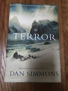 The Terror by Dan Simmons 2007 Hardcover 1st Edition First Printing