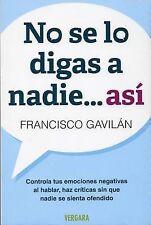 NEW No se lo digas a nadie asi (Spanish Edition) (Vivir Mejor (Vergara))