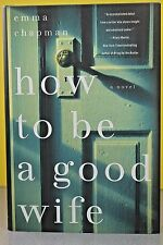How to Be a Good Wife by Emma J. Chapman (Hardcover) NEW