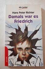 Taschenbuch Damals war es Friedrich von Hans Peter Richter