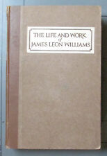 The Life and Work of James Leon Williams George Wood Clapp 1925