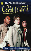 (Good)-The Coral Island (Paperback)-Ballantyne, R. M.-0141310030
