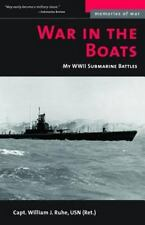 War in the Boats: My WWII Submarine Battles (Memories of War), General, Military