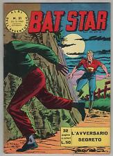 BAT STAR albi dell'avventuroso N.51 L' AVVERSARIO SEGRETO brick bradford 1963