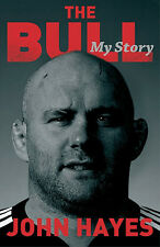 The Bull - John Hayes Autobiography My Story - Ireland Munster Prop Forward book